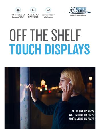 AGDisplays Off the Shelf Touch Displays